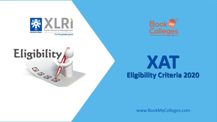 XAT 2020 Exam Eligibility Criteria